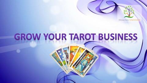 Grow Your Tarot Business: Professional Tarot Card Success