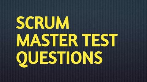 Certified Scrum Master (CSM) Practice Test Question