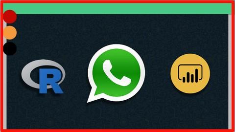 WhatsApp Analytica & Minería de Texto con R & Power BI