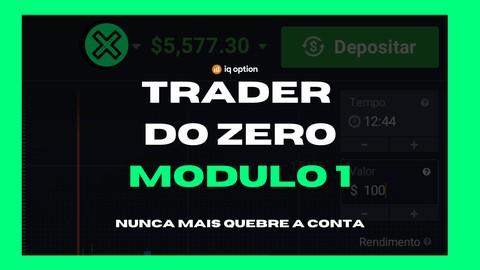 TRADER COMPLETO - MODULO 1