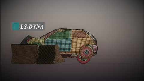 LS-DYNA FOR FINITE ELEMENT ANALYSIS