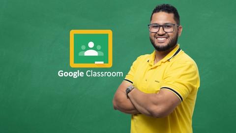 Curso de Google Classroom (Sala de Aula) 2021