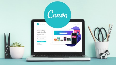 Canva 2020 for Non-Designers - Beginner to Expert