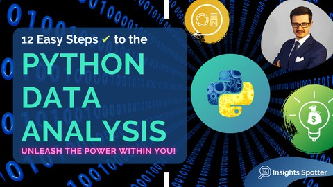 12 Easy Steps ✔ to the Python Data Analysis, Beginners Guide