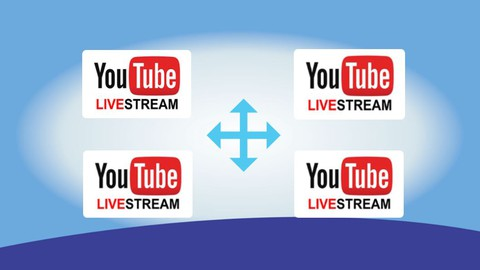 YouTube (Live Streaming) Beginners & Advanced: Fast Track