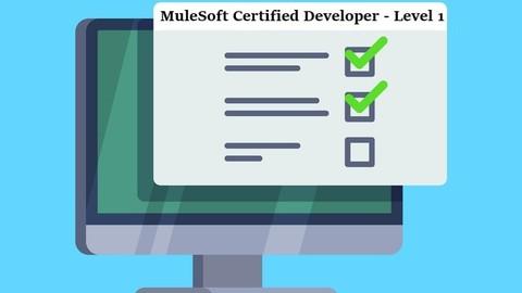 MCD - MuleSoft Certified Developer - Level 1 [Mule 4] [2020]