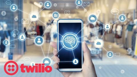 Twilio - Enhance Interaction With Customers
