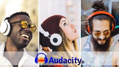 AUDACITY: Pro Audio And Podcast Production