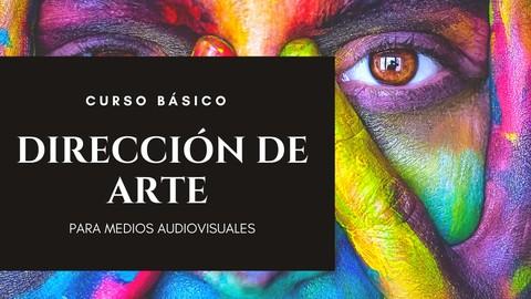 Curso básico de dirección de arte para medios audiovisuales