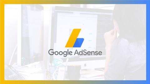Google AdSense 2021: Der ultimative Kurs für Quereinsteiger