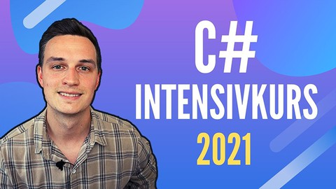 Der C# Intensivkurs - OOP, WPF, SQL, Windows Forms und Git!