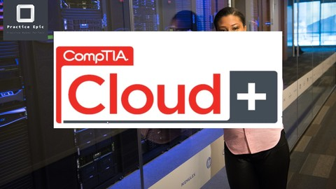CompTIA Cloud+ practice exam (updated )