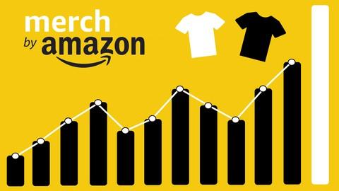 Print-On-Demand Merch by Amazon T-Shirt Business Masterclass