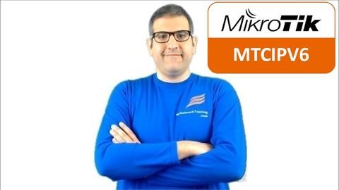 MikroTik IPv6 Engineer with LABS