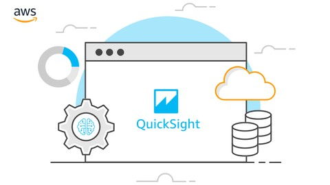 AWS QuickSight Bootcamp: Ultimate Guide to Amazon QuickSight