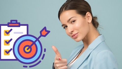 Complete Goal Setting Course - Become Your Own Life Coach