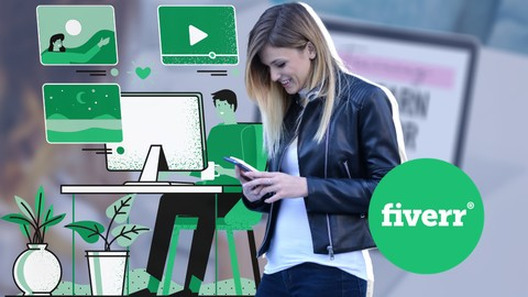 Freelancing on Fiverr Mastery