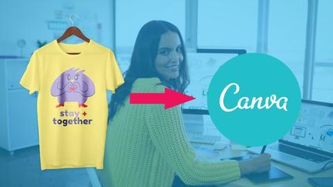 Canva T-Shirt Design Course   Create Stunning Canva Graphics