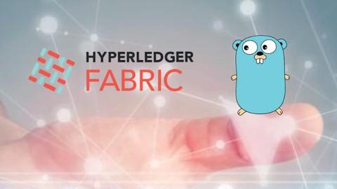 Blockchain: Complete Hyperledger Fabric Development Bootcamp
