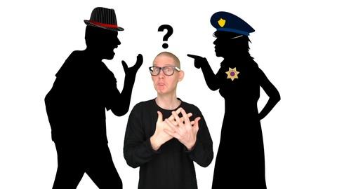 ASL Level 1 | Holly Arrested Kurt | American Sign Language