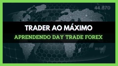 Aprendendo Day Trade 2021 do Básico ao Avançado Forex