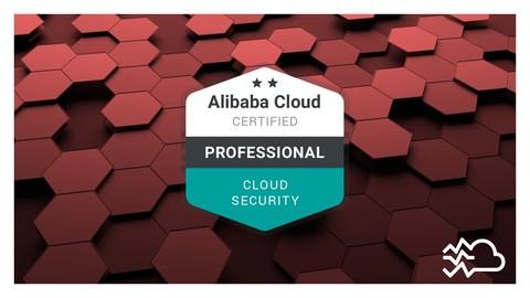 Alibaba Cloud Professional (ACP) Security Course [2021]