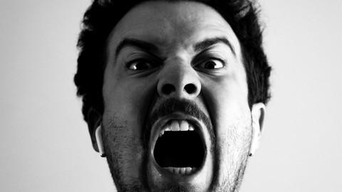Anger Management Skills for the Modern World: Be Anger Free