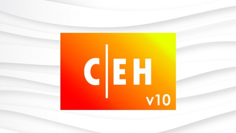 Certified Ethical Hacker CEH v10