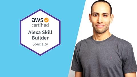 The Ultimate AWS Alexa Skill Builder Course
