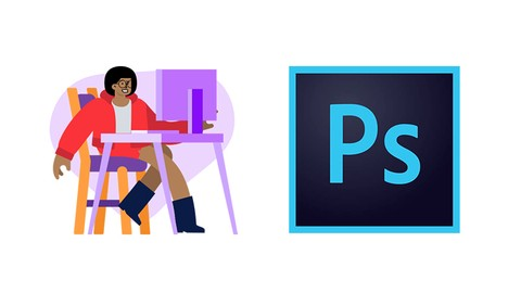 Adobe Photoshop Course: The Complete Guide (Step by Step)
