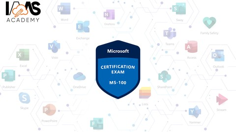 [NEW] Exam MS-100 Microsoft 365 Identity and Services - 2021