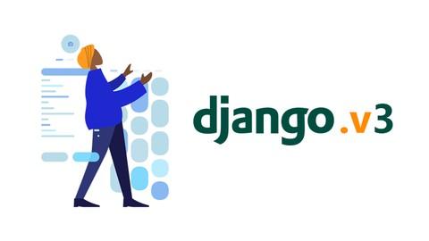 Django 3 Course: Build Python Based Web App (Step by Step)