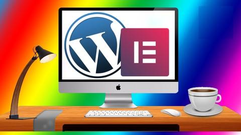 Elementor & WordPress Masterclass! Build 3 Amazing Websites