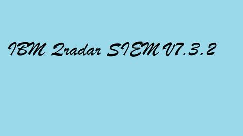 IBM QRadar SIEM V7.3.2