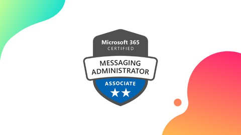MS-202: Microsoft 365 Messaging Administrator Certification