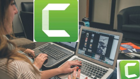 The Complete Camtasia Course for Content Creators in 2021