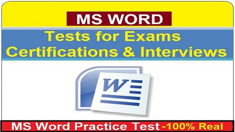 MS Word: Tests for Exams, Certifications and Interviews
