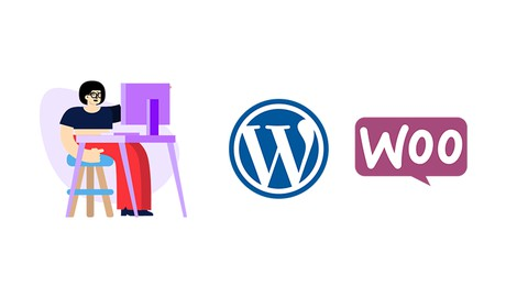 WordPress & WooCommerce Course: Complete Guide to E-Commerce