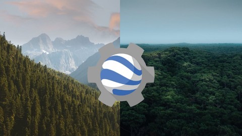 Remote Sensing for Forest Mapping in Google Earth Engine