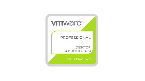 VCP - Desktop & Mobility 2020 ( 2V0-51.19 / 2V0-51.20 )