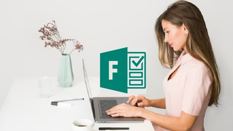 Microsoft Forms - The Complete Course for Beginners