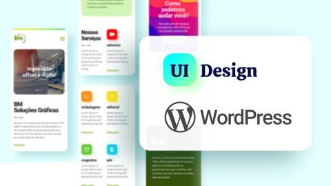 Ui Design + WordPress: Curso Completo de Criação de Sites