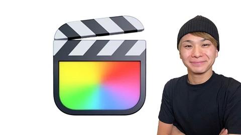 【初心者向け】Final Cut Pro X(ファイナルカットプロ)丁寧で分かりやすい動画編集・動画制作コース