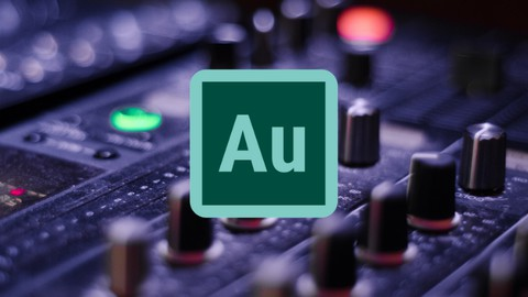 Adobe Audition cc : From beginner to advanced course