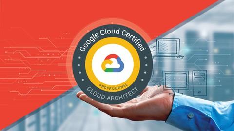 Google Certified Professional Cloud Architect Practice Test