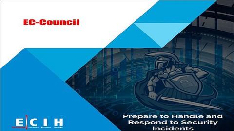 ECIH   EC-Council Certified Incident Handler