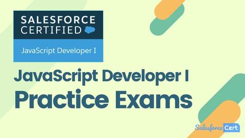 Salesforce JavaScript Developer I Practice Exams