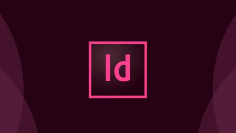 Adobe Indesign CS6 / Baştan-Sona Program Eğitimi
