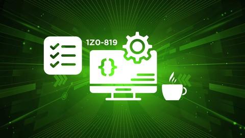 2021 Java SE 11 Certification Exam 1Z0-819  Practice Tests
