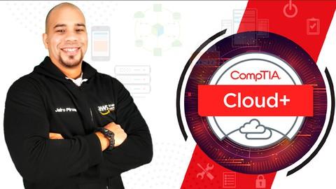 Certificación CompTIA Cloud+ (CV0-002) En Español 2020